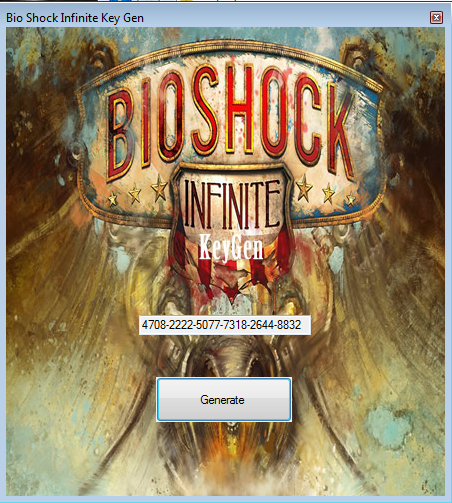 Bio Shock Infinite Key Generator